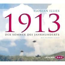 1913. der Sommer des Jahrhunderts by Florian Illies
