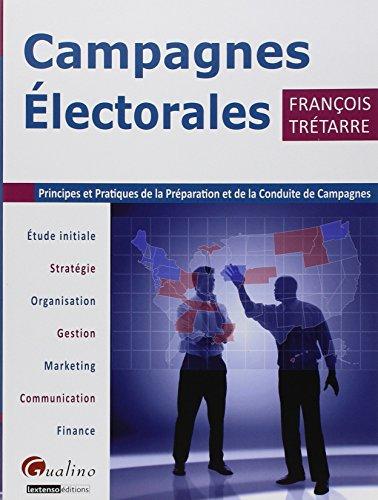Campagnes électorales - Principes et pr...