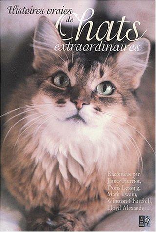 Histoires vraies de chats extraordinaires par Karen Dolan