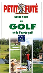 Le Petit Futé : Golf 2000