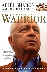 Warrior: An Autobiography: The Autobiography of Ariel Sharon