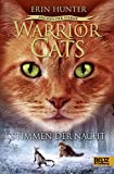Warrior Cats - Zeichen der Sterne, Stimmen der Nacht: Staffel IV, Band 3