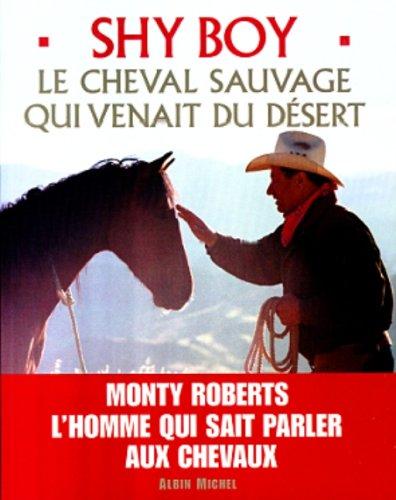 shy-boy-le-cheval-sauvage-qui-venait-du-desert