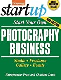 Start Your Own Photography Business 2/E (StartUp Series)