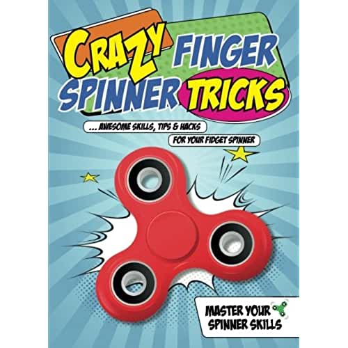 fidget spinner el nuevo juguete de moda Crazy Finger Spinner Tricks: Awesome Skills, Tips & Hacks For Your Fidget Spinner