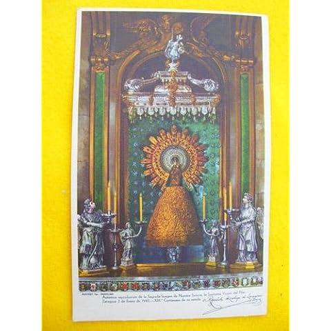 Antigua Postal - Old Postcard : Auténtica reproducción de la Sagrada Imagen de Nuestra Señora, la Santísima Virgen del Pilar. Zaragoza 2 de Enero de