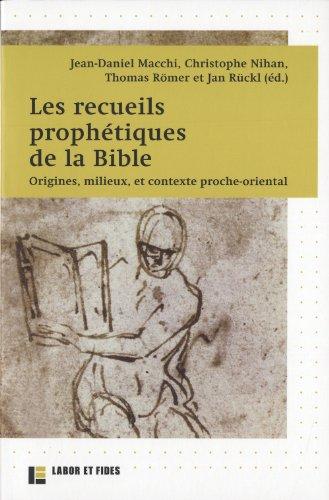 Les recueils prophtiques de la Bible