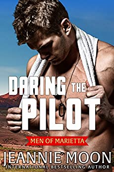 Daring the Pilot (Men of Marietta Book 3) by [Moon, Jeannie]