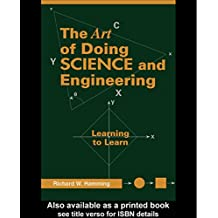 Art of Doing Science and Engineering: Learning to Learn (English Edition)