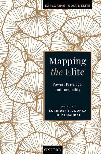 Mapping the Elite (Exploring India's Elite)