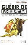 Guérir de l'antisémitisme par Huber