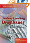 Understanding Drug Issues: A Photocop...
