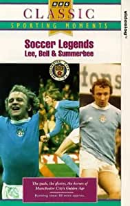 Soccer Legends: Lee, Bell, Summerbee [VHS]