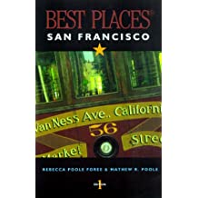 Best Places San Francisco (Best Places City Guides)