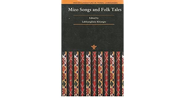 Buy MIZO SONGS AND FOLK TALES Book Online at Low Prices in