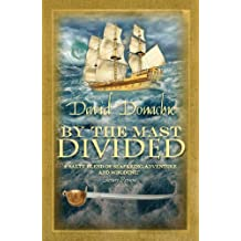 By the Mast Divided (John Pearce series Book 1)