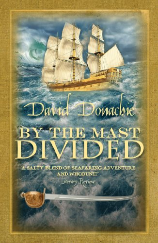 By the Mast Divided (John Pearce series Book 1) por David Donachie
