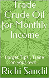 best crude oil strategy to trade in any market trade and earn .consistently working very fine and awesomely .Go through this and earn consistently .
