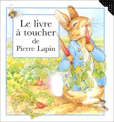 Le livre à toucher de Pierre Lapin (en italien)