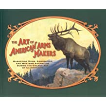 The Art of American Arms Makers