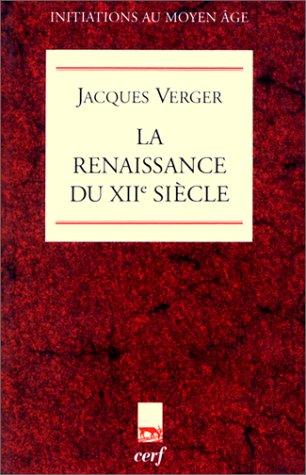 La renaissance du XIIe siècle