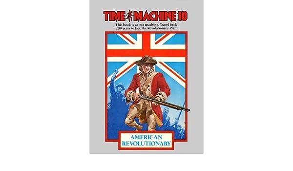 Time Machine 10: American Revolutionary