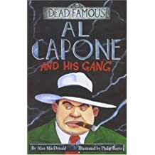 Al Capone And His Gang (Dead Famous)