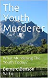 Best Impact Idols - The Youth Murderer: What Murdering The Youth Today? Review