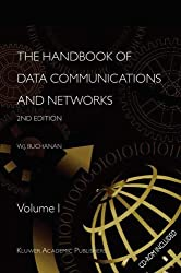 The Handbook of Data Communications and Networks: Volume 1. Volume 2