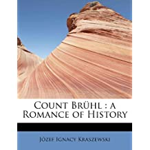 Count Brühl : a Romance of History