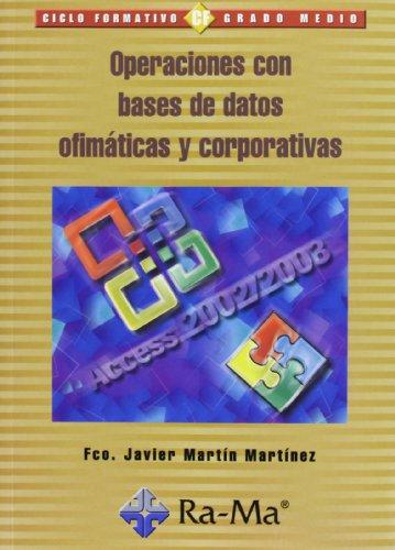 Operaciones con bases de datos ofimáticas y corporativa