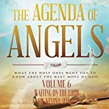 The Agenda of Angels, Volume 6: Waiting on the Lord