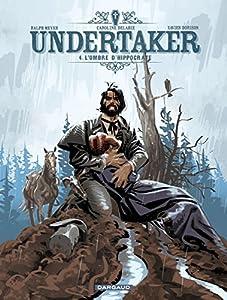"Afficher ""Undertaker n° 4<br /> L'ombre d'Hippocrate"""