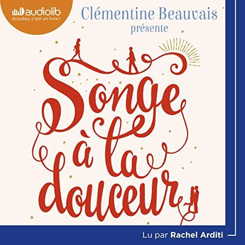 Songe à la douceur par Clémentine Beauvais