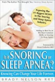 Best Sleep Apnea Machines - Snoring or Sleep Apnea?: Because Knowing Can Change Review