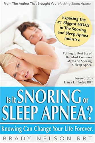 Snoring or Sleep Apnea?: Because Knowing Can Change Your Life... (English Edition) (Cpap Fisher)