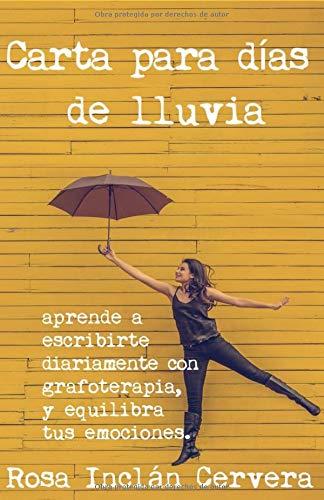 CARTA PARA DÍAS DE LLUVIA por Sra ROSA INCLÁN CERVERA