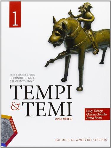 Tempi & temi della storia. Per le Scuole superiori. Con espansione online: 1