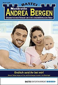 Notärztin Andrea Bergen - Folge 1249: Endlich seid ihr bei mir!