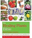 The Healing Plants Bible: Godsfield Bibles