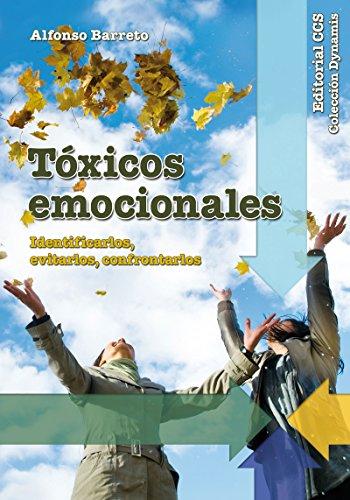 Tóxicos emocionales (Dynamis nº 21) por Alfonso Barreto