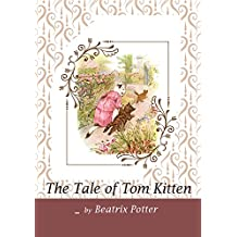 The Tale of Tom Kitten (English Edition)
