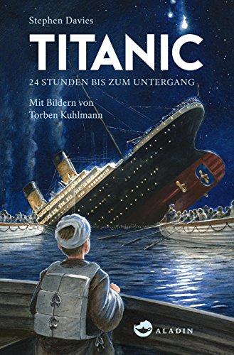 Titanic: 24 Stunden bis zum Untergang (Kinder-titanic)