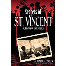 Secrets of St. Vincent by Charles Farley (2013-09-01)