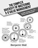 The Complex Diversity of Mastering 5-D Value Management at BMW, Daimler, Fiat, PSA, Renault and Volkswagen