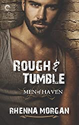 Rough & Tumble: A Steamy, Action-Filled Possessive Hero Romance (Men of Haven)