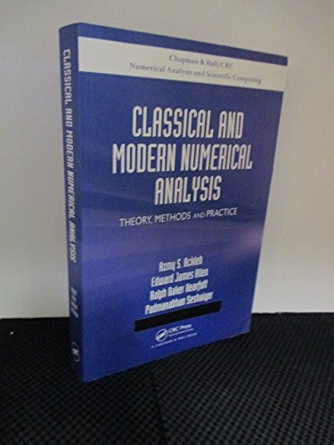 Classical And Modern Numerical Analysis: Theory Methods And Practice