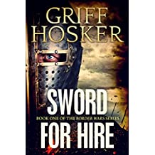 Sword for Hire (Border Wars Book 1) (English Edition)