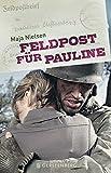 """Afficher """"Feldpost für Pauline"""""""