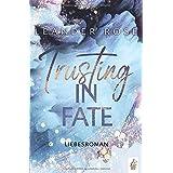 Trusting in Fate: Liebesroman